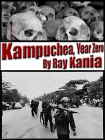 Kampuchea, Year Zero