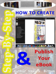 Step-by-Step How To Create & Publish Your eBook