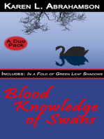 Blood Knowledge of Swans