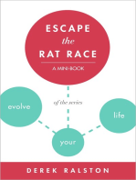 Escape the Rat Race