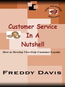 Customer Service in a Nutshell