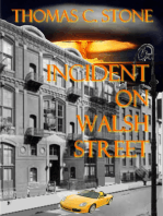 Incident On Walsh Street