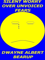 Silent Worry Over Unvoiced Fears