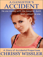 A Gangster's Accident