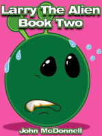 Larry The Alien Book Two