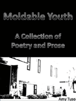 Moldable Youth