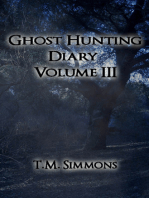 Ghost Hunting Diary Volume III