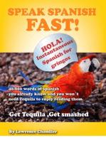 Get Tequila: Get Smashed, Speak Spanish FAST!