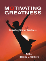 Motivating Greatness