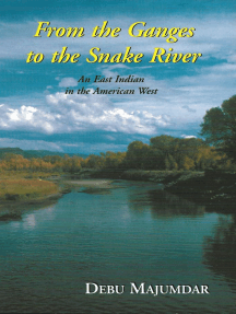 From the Ganges to the Snake River