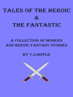 Tales of The Heroic & The Fantastic