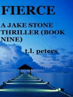Fierce, A Jake Stone Thriller (Book Nine)