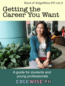 Getting the Career You Want: A guide for students and young professionals