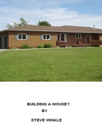 Building A House? (Everything You Need To Know)