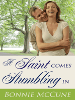 A Saint Comes Stumbling In