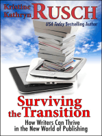 Surviving the Transition