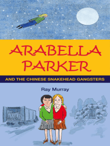 Arabella Parker and the Chinese Snakehead Gangsters