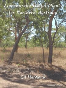 Economically Useful Plants for Northern Australia