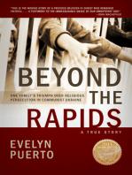 Beyond the Rapids
