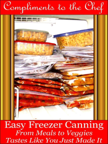 Easy Freezer Canning: From Meals to Veggies - Tastes Like You Just Made It