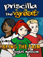 Priscilla the Great: Bring the Pain (Book#4)