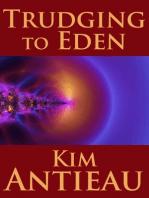 Trudging to Eden