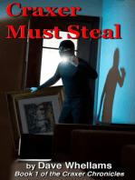 Craxer Must Steal