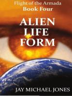 4 Alien Life Form