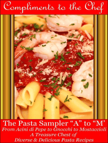 The Pasta Sampler A to M: From Acini di Pepe to Gnocchi to Mostaccioli