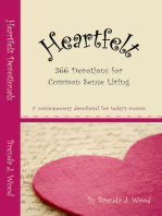 Heartfelt Devotionals, 366 devotions for common sense living