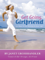 Get Going, Girlfriend