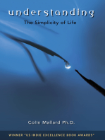 Understanding, the Simplicity of Life