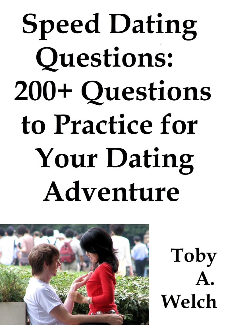 original questions for speed dating