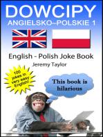 Dowcipy Angielsko-Polskie 1 (English Polish Joke Book 1)