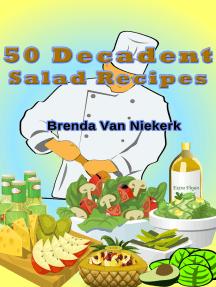 50 Decadent Salad Recipes