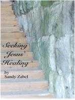 Seeking Jesus Healing