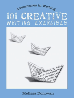 101 Creative Writing Exercises (Adventures in Writing)