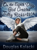 On The Eighth Day, God Created Trilby Richardson