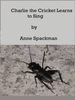 Charlie the Cricket Learns to Sing