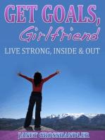 Get Goals, Girlfriend