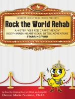 Rock the World Rehab