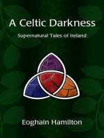 A Celtic Darkness
