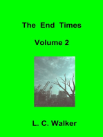The End Times Volume 2