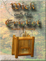 Wick and the Cricket