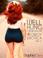 Well Hung, Obsession & Orgy Erotica Vol. 2