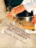 The Vegetarian and Vegan Gluten-Free Cookbook