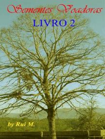 Sementes Voadoras: Livro 2