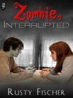 Zombie, Interrupted