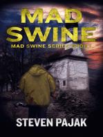 Mad Swine (Mad Swine Book 1)
