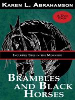 Brambles and Black Horses